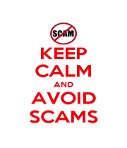 KEEP CALM AND AVOID SCAMS - Personalised Poster A4 size