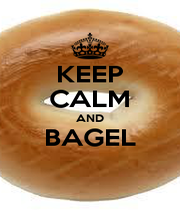 KEEP CALM AND BAGEL  - Personalised Poster A1 size