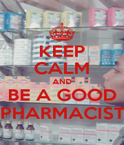 KEEP CALM AND BE A GOOD PHARMACIST - Personalised Poster A1 size