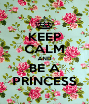 KEEP CALM AND BE A PRINCESS - Personalised Poster A1 size