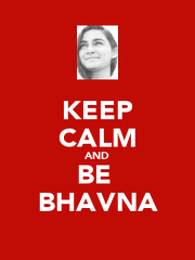 KEEP CALM AND BE  BHAVNA - Personalised Poster A1 size