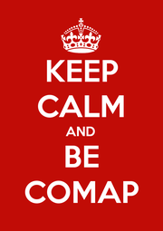 KEEP CALM AND BE COMAP - Personalised Poster A1 size