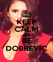 KEEP CALM AND BE DOBREVIC - Personalised Poster A1 size