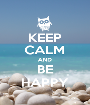 KEEP CALM AND BE HAPPY - Personalised Poster A4 size