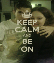 KEEP CALM AND BE ON - Personalised Poster A1 size
