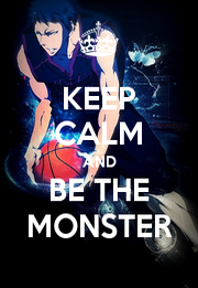 KEEP CALM AND BE THE MONSTER - Personalised Poster A1 size