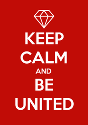 KEEP CALM AND BE UNITED - Personalised Poster A1 size