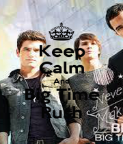 Keep Calm And Big Time Rush - Personalised Poster A1 size