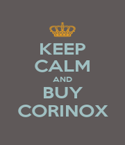 KEEP CALM AND BUY CORINOX - Personalised Poster A1 size