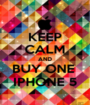 KEEP CALM AND BUY ONE  IPHONE 5 - Personalised Poster A1 size