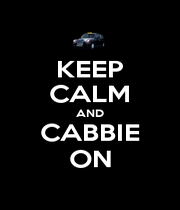 KEEP CALM AND CABBIE ON - Personalised Poster A4 size