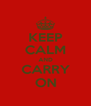 KEEP CALM AND CARRY ON - Personalised Poster A1 size