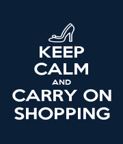 KEEP CALM AND CARRY ON SHOPPING - Personalised Poster A1 size