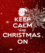 KEEP CALM AND CHRISTMAS  ON - Personalised Poster A1 size