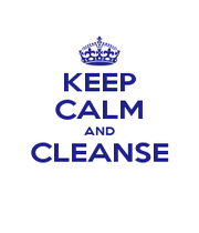 KEEP CALM AND CLEANSE  - Personalised Poster A1 size