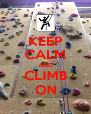 KEEP CALM AND CLIMB ON - Personalised Poster A4 size