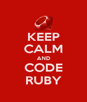 KEEP CALM AND CODE RUBY - Personalised Poster A1 size