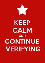 KEEP CALM AND CONTINUE  VERIFYING - Personalised Poster A1 size