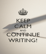 KEEP CALM AND CONTINUE WRITING! - Personalised Poster A1 size