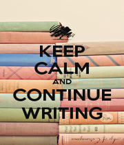 KEEP CALM AND CONTINUE WRITING - Personalised Poster A1 size