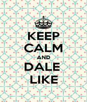 KEEP CALM AND DALE  LIKE - Personalised Poster A1 size