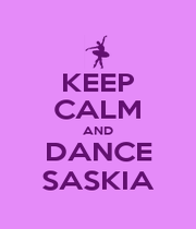 KEEP CALM AND DANCE SASKIA - Personalised Poster A4 size