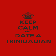 KEEP CALM AND DATE A TRINIDADIAN - Personalised Poster A1 size