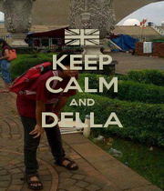 KEEP CALM AND DELLA  - Personalised Poster A1 size