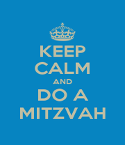 KEEP CALM AND DO A MITZVAH - Personalised Poster A1 size