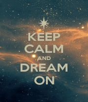 KEEP CALM AND DREAM ON - Personalised Poster A4 size