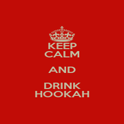 KEEP CALM AND DRINK HOOKAH - Personalised Poster A1 size