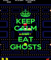 KEEP CALM AND EAT GHOSTS - Personalised Poster A1 size
