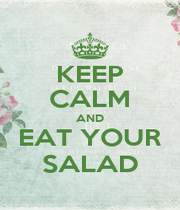 KEEP CALM AND EAT YOUR SALAD - Personalised Poster A4 size