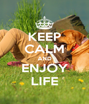 KEEP CALM AND ENJOY LIFE - Personalised Poster A4 size