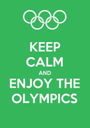 KEEP CALM AND ENJOY THE OLYMPICS - Personalised Poster A4 size