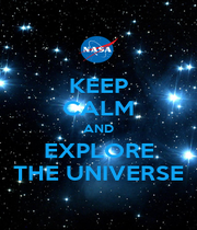 KEEP CALM AND EXPLORE THE UNIVERSE - Personalised Poster A1 size