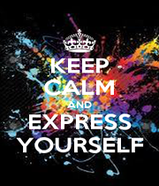 KEEP CALM AND EXPRESS YOURSELF - Personalised Poster A1 size
