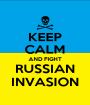 KEEP CALM AND FIGHT RUSSIAN INVASION - Personalised Poster A4 size