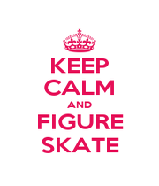 KEEP CALM AND FIGURE SKATE - Personalised Poster A1 size