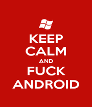 KEEP CALM AND FUCK ANDROID - Personalised Poster A1 size