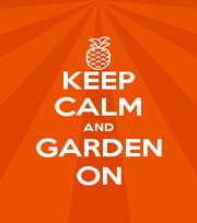 KEEP CALM AND GARDEN ON - Personalised Poster A1 size