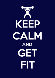 KEEP CALM AND GET FIT - Personalised Poster A1 size