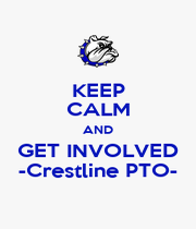 KEEP CALM AND GET INVOLVED -Crestline PTO- - Personalised Poster A4 size