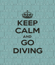 KEEP CALM AND  GO DIVING - Personalised Poster A1 size