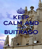 KEEP CALM AND GO TO BUITRAGO  - Personalised Poster A1 size