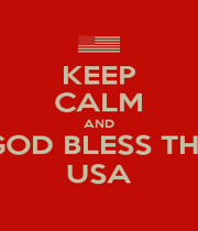 KEEP CALM AND GOD BLESS THE USA - Personalised Poster A1 size