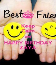 Keep Calm and HAPPY BIRTHDAY ZAYA - Personalised Poster A1 size