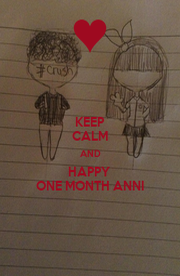 KEEP CALM AND HAPPY  ONE MONTH ANNI - Personalised Poster A1 size