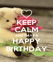 KEEP CALM AND HAVE A HAPPY BIRTHDAY - Personalised Poster A4 size