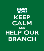 KEEP CALM AND HELP OUR BRANCH - Personalised Poster A1 size